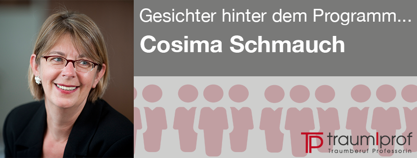 Traumberuf Professorin - Cosima Schmauch